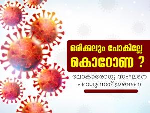 Coronavirus May Never Go Away Who