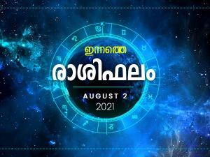 Daily Rashi Phalam 2 August 2021 Divasa Rashi Phalam In Malayalam Daily Horoscope In Malayalam