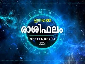 Daily Rashi Phalam 11 September 2021 Divasa Rashi Phalam In Malayalam Daily Horoscope In Malayala