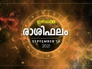 Daily Rashi Phalam 14 September 2021 Divasa Rashi Phalam In Malayalam Daily Horoscope In Malayala