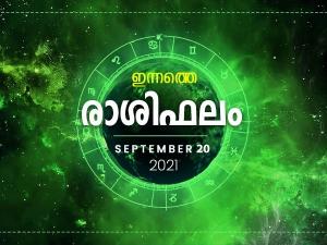 Daily Rashi Phalam 20 September 2021 Divasa Rashi Phalam In Malayalam Daily Horoscope In Malayala